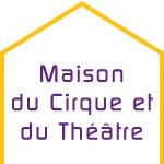 MECOP maison cirque théâtre